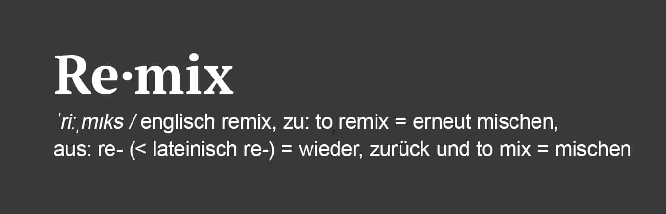 englisch remix, zu: to remix = erneut mischen, aus: re- (< lateinisch re-) = wieder, zurück und to mix = mischen